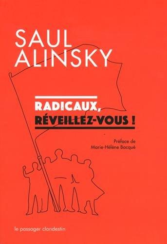 Livre Alinsky Radicaux Reveillez-vous !